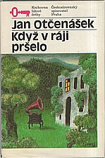 Otčenášek: Když v ráji pršelo, 1985