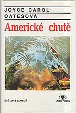 Oates: Americké chutě, 1993