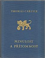 Carlyle: Minulost a přítomnost, 1916