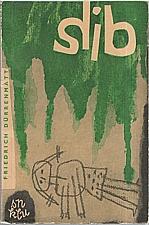 Dürrenmatt: Slib, 1964