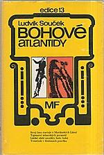 Souček: Bohové Atlantidy, 1983