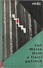 Weiss: Dům o tisíci patrech, 1964