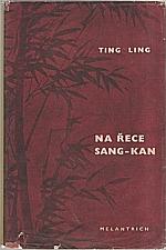 Ting Ling: Na řece Sang-Kan, 1951