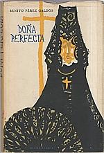 Pérez Galdós: Doňa Perfecta, 1959