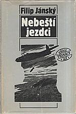 Jánský: Nebeští jezdci, 1990