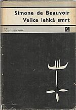 Beauvoir: Velice lehká smrt, 1967