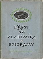 Havlíček Borovský: Křest svatého Vladimíra : Legenda z historie ruské ; Epigramy : Výbor, 1956