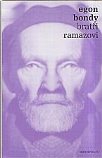 Bondy: Bratři Ramazovi, 2007