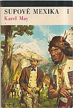 May: Supové Mexika. Díl I., 1973