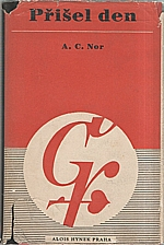 Nor: Přišel den, 1947