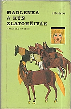 Marboe: Madlenka a kůň Zlatohřivák, 1989