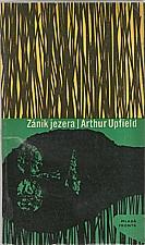 Upfield: Zánik jezera, 1965