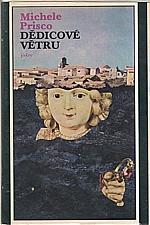 Prisco: Dědicové větru, 1983