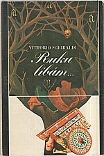 Schiraldi: Rukulíbám ..., 1976