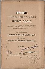 Komenský: Historie o těžkých protivenstvích církve české hned od počátku jejího na víru křestanskou obrácení, v létu Páně 894 až do léta 1632 za panování Ferdinanda II., 1902