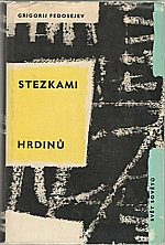 Fedosejev: Stezkami hrdinů, 1964