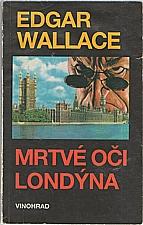 Wallace: Mrtvé oči Londýna, 1992