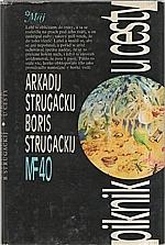 Strugackij: Piknik u cesty, 1985