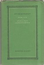 Maupassant: Petr a Jan ; Studie, črty a korespondence, 1957