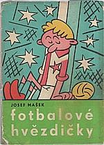 Mašek: Fotbalové hvězdičky, 1960