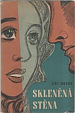 Mucha: Skleněná stěna, 1948