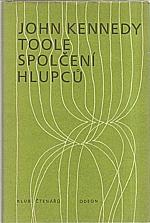 Toole: Spolčení hlupců, 1985