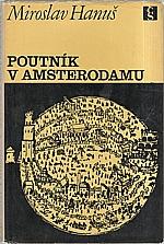 Hanuš: Poutník v Amsterodamu, 1967