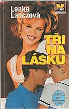 Lanczová: Tři na lásku, 1998