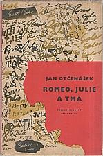 Otčenášek: Romeo, Julie a tma, 1958