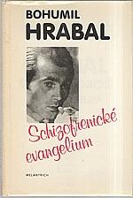 Hrabal: Schizofrenické evangelium, 1990