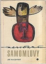 Pacovský: Nervózní samomluvy, 1967