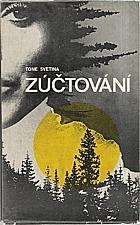 Svetina: Zúčtování, 1977