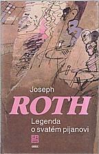 Roth: Legenda o svatém pijanovi a jiné prózy, 1992
