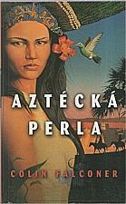 Falconer: Aztécká perla, 2004