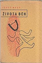 Mach: Života běh, 1933