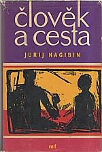 Nagibin: Člověk a cesta, 1960