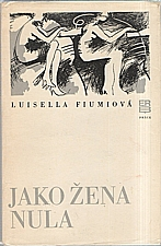 Fiumi: Jako žena nula, 1979