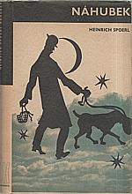 Spoerl: Náhubek, 1941