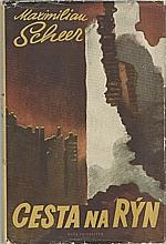 Scheer: Cesta na Rýn, 1957