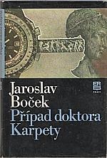 Boček: Případ doktora Karpety, 1982