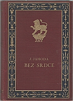 Jahoda: Bez srdce, 1927
