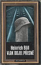 Böll: Vlak dojel přesně, 1989