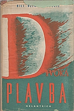 Bill-Belocerkovskij: Divoká plavba, 1950