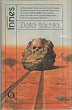 Innes: Zlatá šachta, 1985