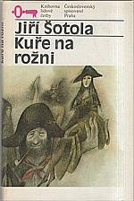Šotola: Kuře na rožni, 1984