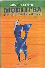 Lustig: Modlitba pro Kateřinu Horovitzovou, 1990