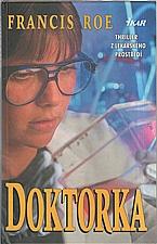 Roe: Doktorka, 1997