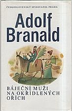 Branald: Báječní muži na okřídlených ořích, 1992