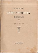 Lužická: Růže stolistá : Vychovatelské rady a pokyny dospívajícím dívkám. I-II, 1913