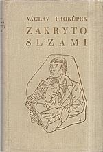 Prokůpek: Zakryto slzami, 1938